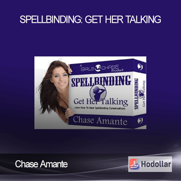 Chase Amante - Spellbinding: Get Her Talking