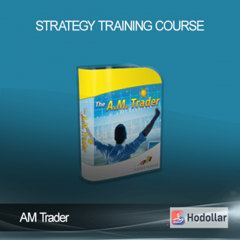 AM Trader – Strategy Training Course