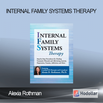 Alexia Rothman - Internal Family Systems Therapy