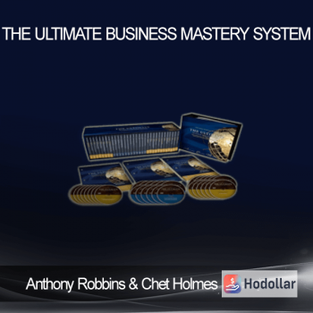 Anthony Robbins & Chet Holmes - The Ultimate Business Mastery System