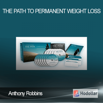 Anthony Robbins - The Path to Permanent Weight Loss