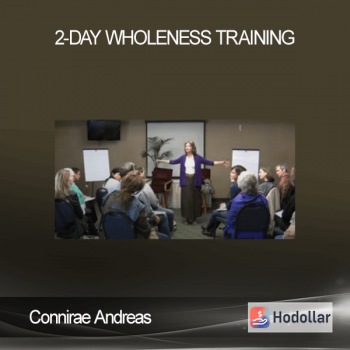 Connirae Andreas – 2-Day Wholeness Training