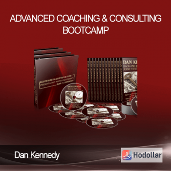 Dan Kennedy - Advanced Coaching & Consulting Bootcamp