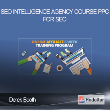 Derek Booth – SEO Intelligence Agency Course – PPC for SEO