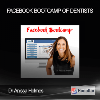Dr Anissa Holmes - Facebook Bootcamp Of Dentists