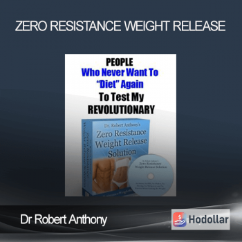 Dr Robert Anthony - Zero Resistance Weight Release