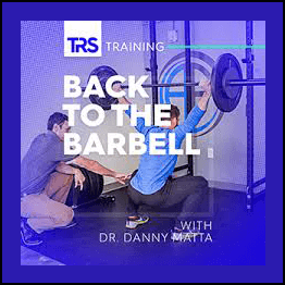 Dr. Danny Matta - Back To The Barbell