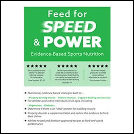 Feed for Speed & Power: Evidence-Based Sports Nutrition