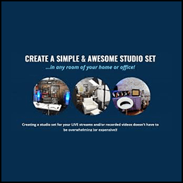 Livestreamingpros – Create Simple & Awesome Sets Workshop
