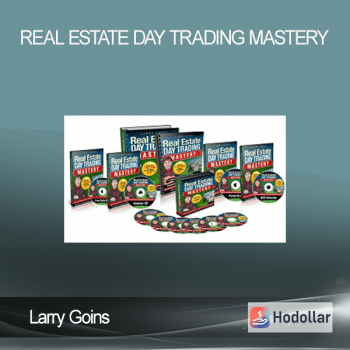 Larry Goins - Real Estate Day Trading Mastery