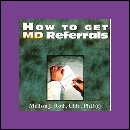 Melissa - How To Get Medical Doctors Referrals For Hypnosis