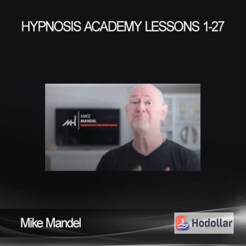 Mike Mandel - Hypnosis Academy - Lessons 1-27