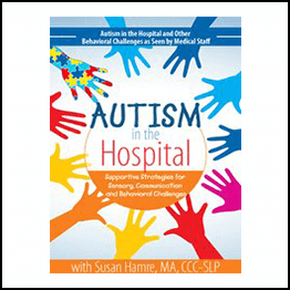 Susan Hamre – Autism In The Hospital
