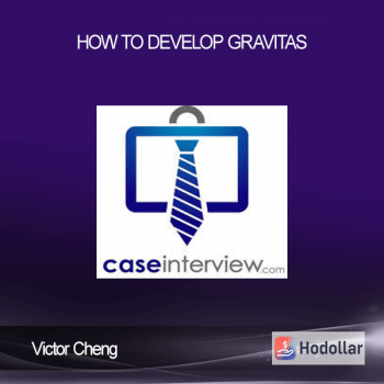 Victor Cheng - How to Develop Gravitas