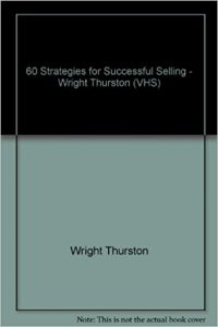 Wright Thurston - 60 Strategies for Successful Investing and Selling