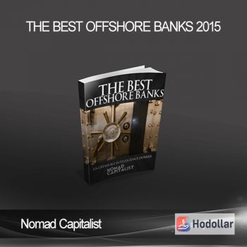 Nomad Capitalist - The Best Offshore Banks 2015