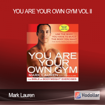 Mark Lauren - You Are Your Own Gym Vol II