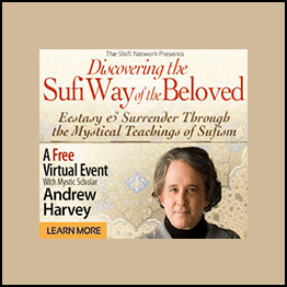 Andrew Harvey - The Sufi Way of the Beloved