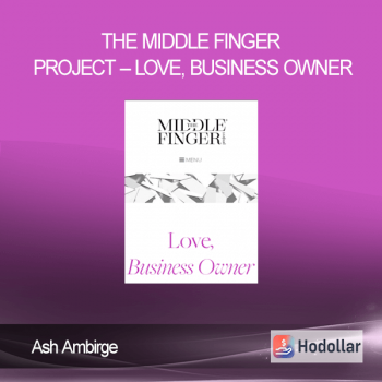 Ash Ambirge - The Middle Finger Project - Love, Business Owner