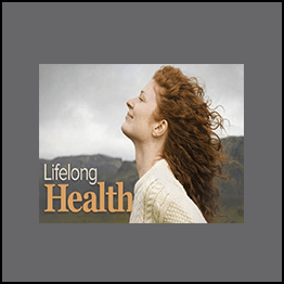 Lifelong Health: Achieving Optimum Well - Being at Any Age