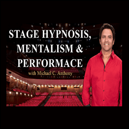 Michael Anthony - Stage Hypnosis & Mentalism & Performance