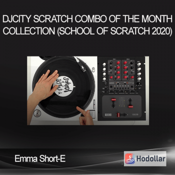 Emma Short-E - DJcity Scratch Combo of the Month Collection (School of Scratch 2020)
