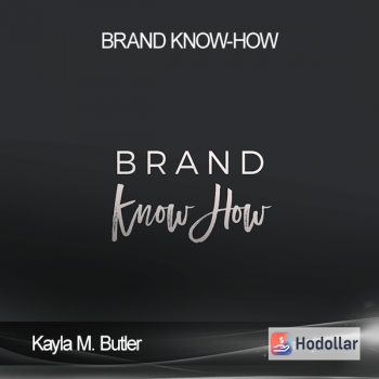 Kayla M. Butler - Brand Know-How