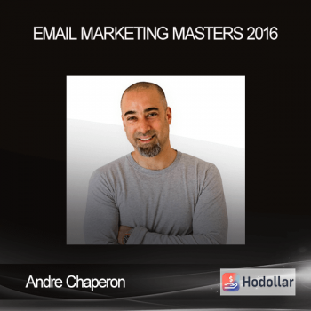 Andre Chaperon - Email Marketing Masters 2016