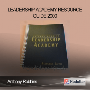 Anthony Robbins - Leadership Academy Resource Guide 2000