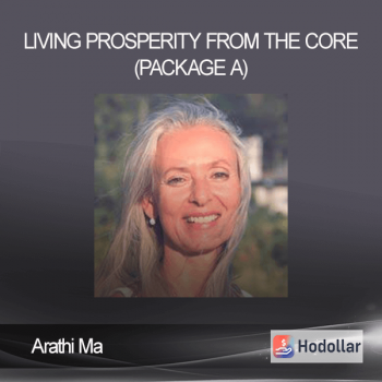 Arathi Ma – Living Prosperity From The Core (Package A)