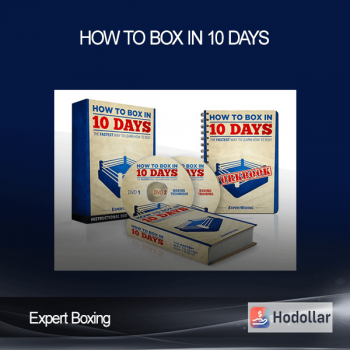Expert Boxing - How to Box in 10 Days