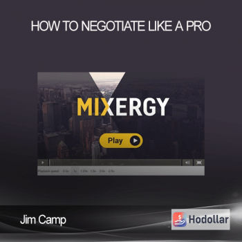 Jim Camp - How To Negotiate Like A Pro