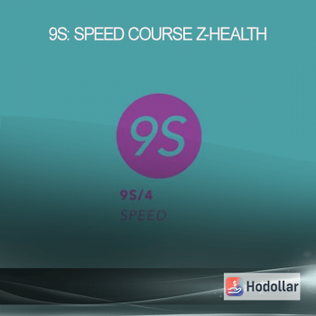 9S: Speed Course - Z-Health