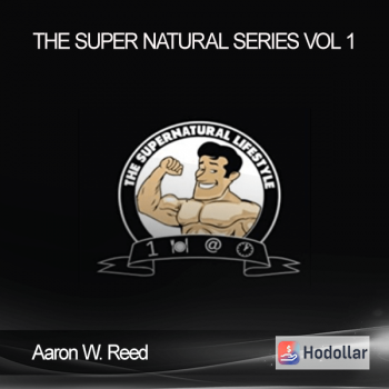 Aaron W. Reed - The Super Natural Series Vol 1