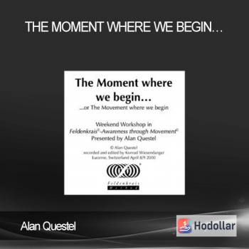Alan Questel - The Moment Where We Begin...