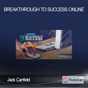 Jack Canfield - Breakthrough to Success Online