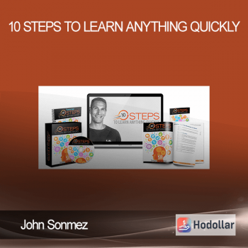John Sonmez - 10 Steps to Learn Anything Quickly