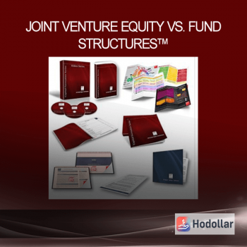 Joint Venture Equity vs. Fund Structures™