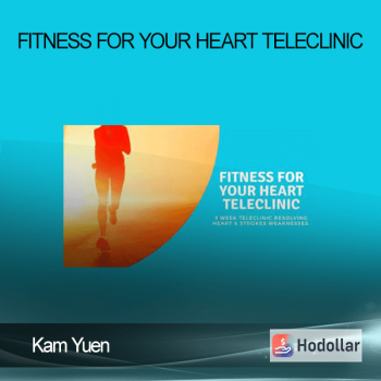 Kam Yuen - Fitness for Your Heart TeleClinic