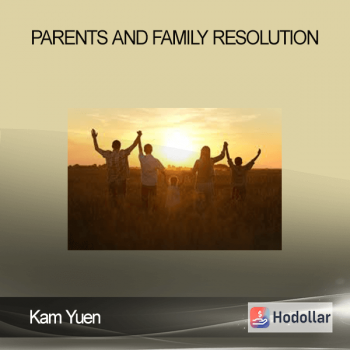 Kam Yuen - Parents and Family Resolution
