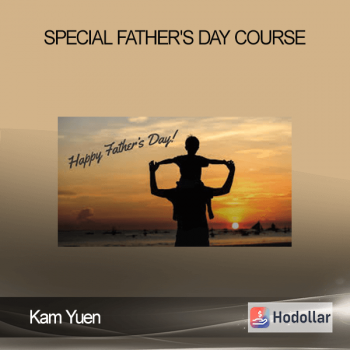 Kam Yuen - Special Father's Day Course