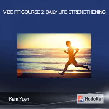 Kam Yuen - ViBE FiT Course 1-2 Bundle: Ultimate Training Package