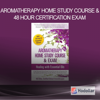 Aromatherapy Home Study Course & 48 Hour Certification Exam