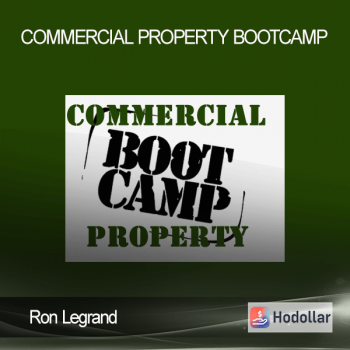 Ron Legrand - Commercial Property Bootcamp