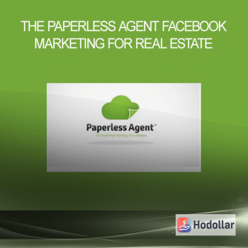 The Paperless Agent - Facebook Marketing for Real Estate