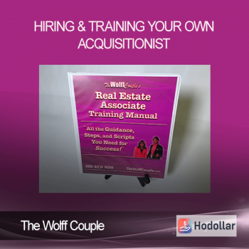 The Wolff Couple - Hiring & Training Your Own Acquisitionist