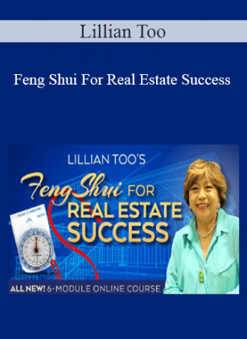 Lillian Too - Feng Shui For Real Estate Success