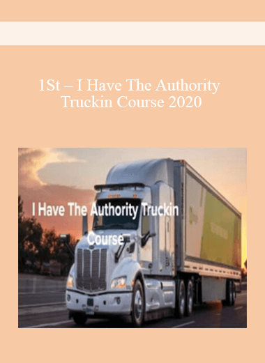 1St - I Have The Authority Truckin Course 2020