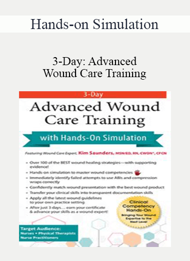 3-Day: Advanced Wound Care Training - Hands-on Simulation