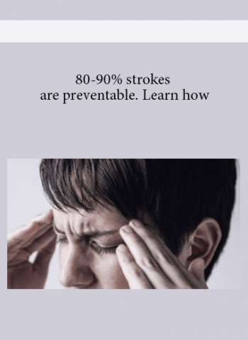 80-90% strokes are preventable - Learn how